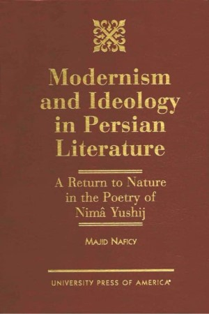 Modernism and Ideology in Persian Literature